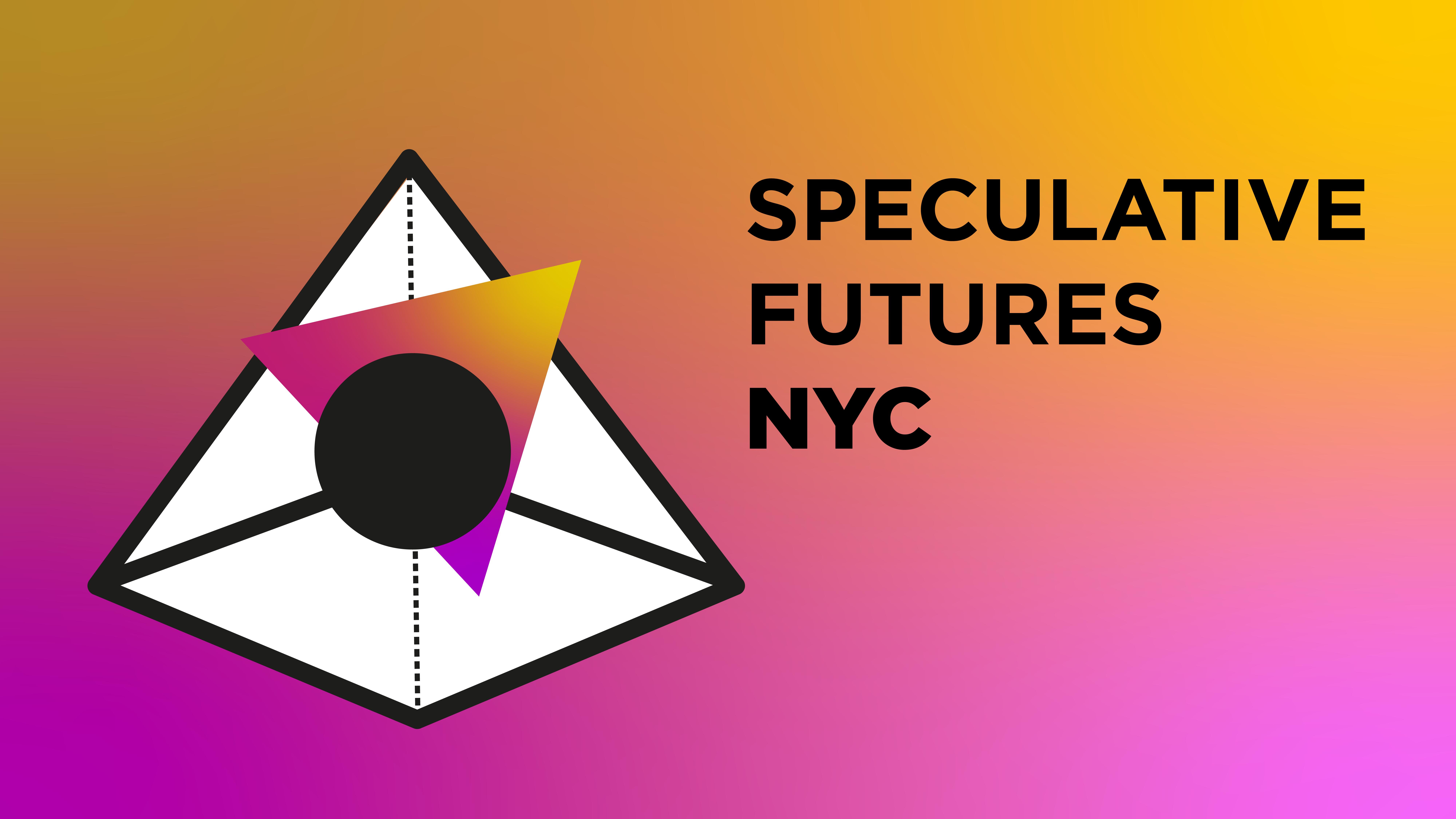 Speculative Futures NYC