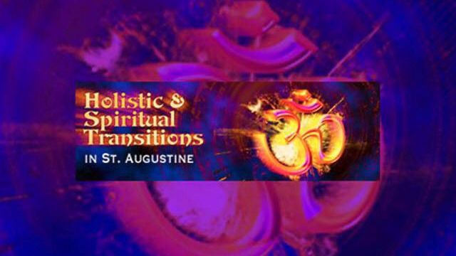 Holistic And Spiritual Transitions In St. Augustine