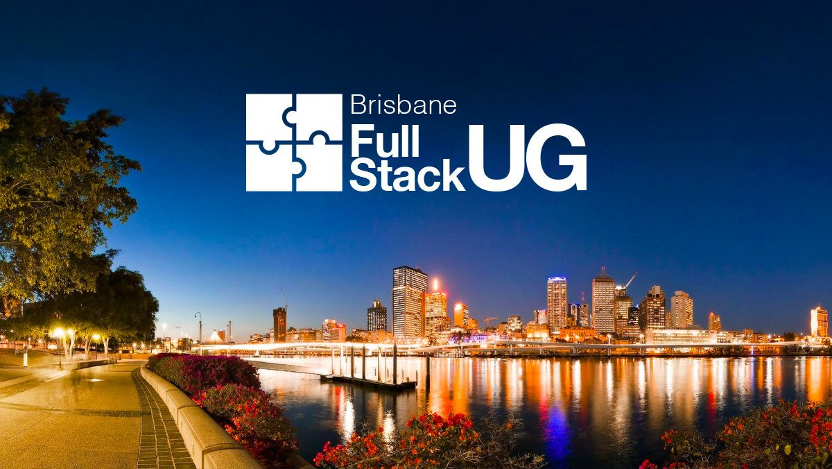 Brisbane Full Stack User Group - Angular + React + .NET Core