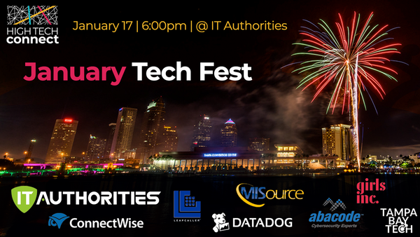 January Tech Fest - Hosted by IT Authorities   Meetup
