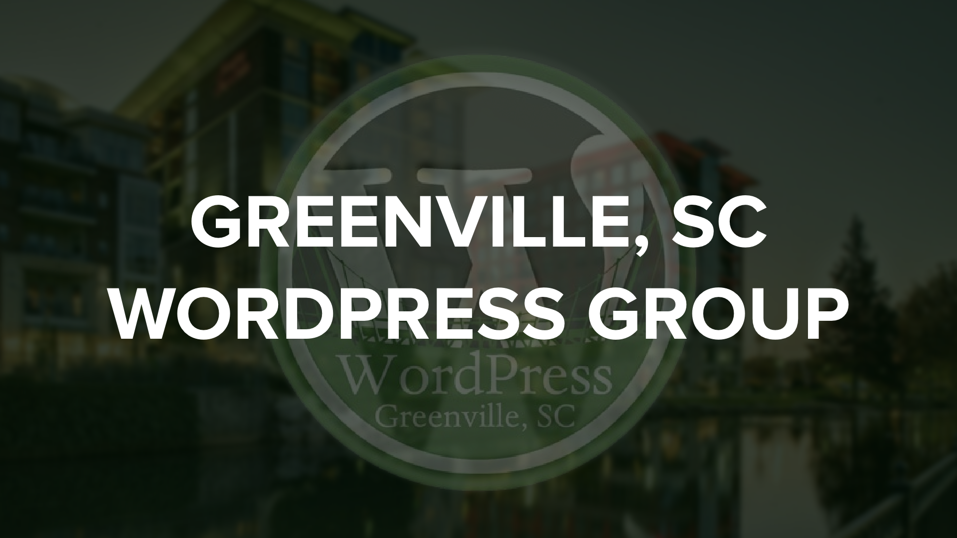 Greenville South Carolina WordPress Group