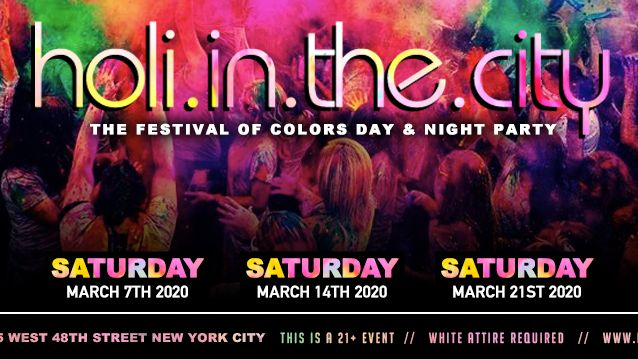 Bollywood Desi Saturdays - DesiParty - Holi In The City