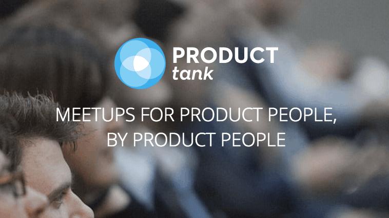 Product Tank Montréal