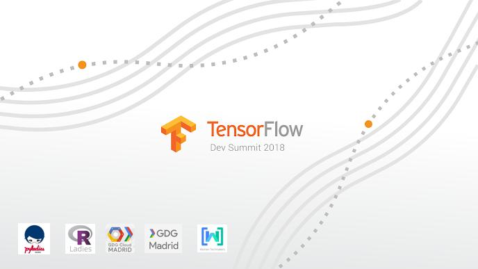 TensorFlow Dev Summit Streaming | Meetup
