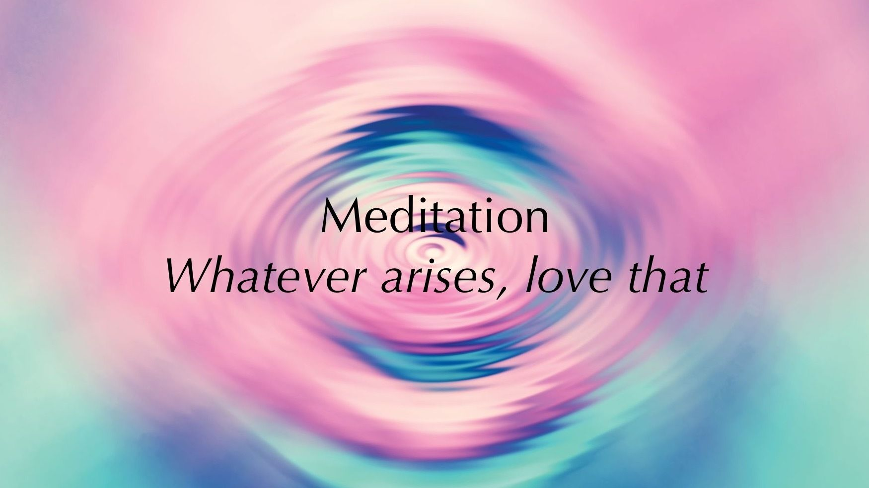 "Randers ""Whatever arises, love that"" Meditation Group"