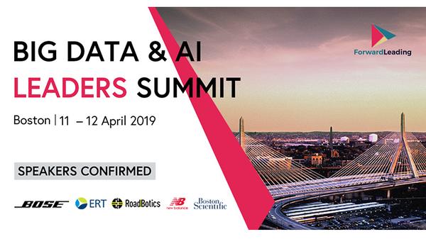 Forward Leading: Big Data & AI Leaders Summit Boston 2019! Separate