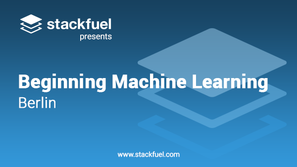 Berlin Beginning Machine Learning Meetup (Berlin, Germany) | Meetup