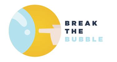 Make New Friends! - Break the Bubble MSP