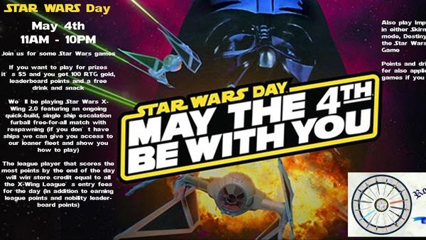 May the 4th Be With You Star Wars Day at Round Table Games