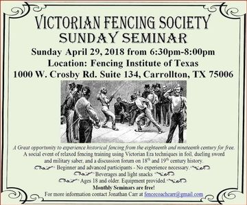 VFS Seminar April 29 - Victorian Fencing Society (Dallas, TX