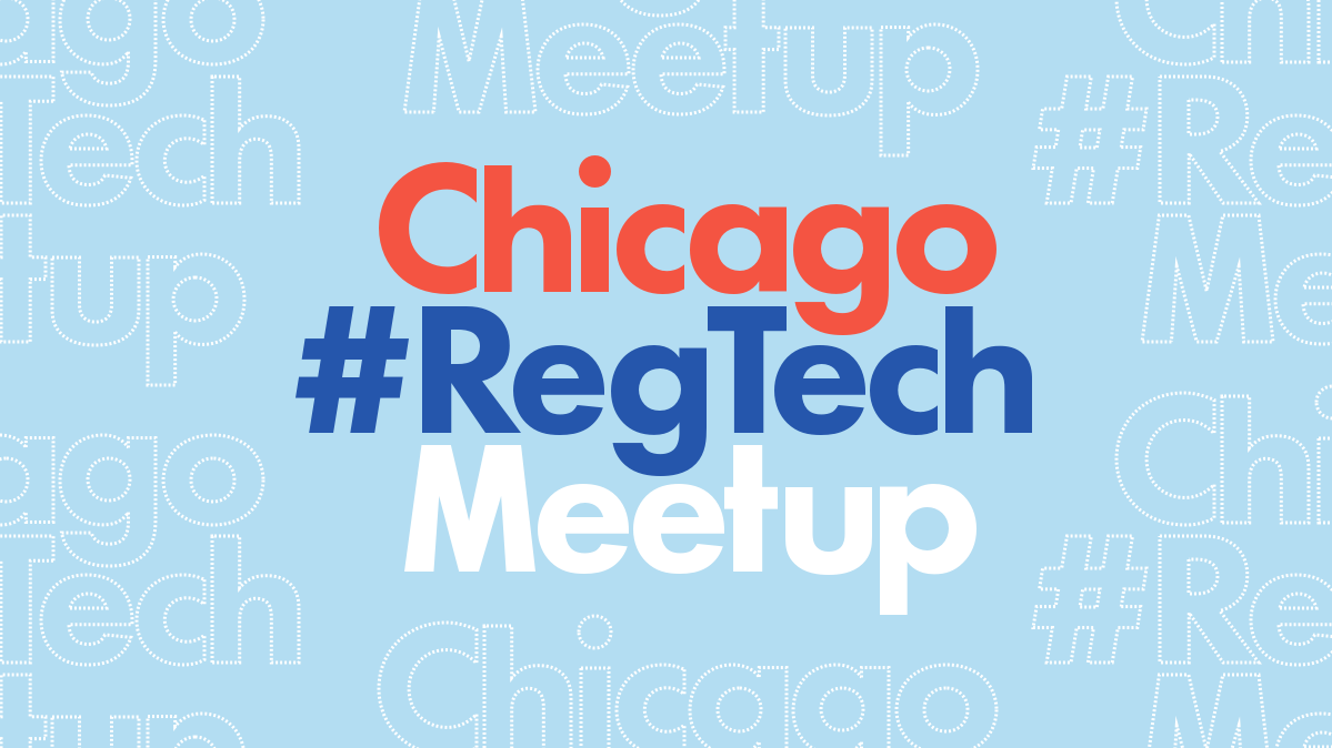 Chicago #RegTech Meetup