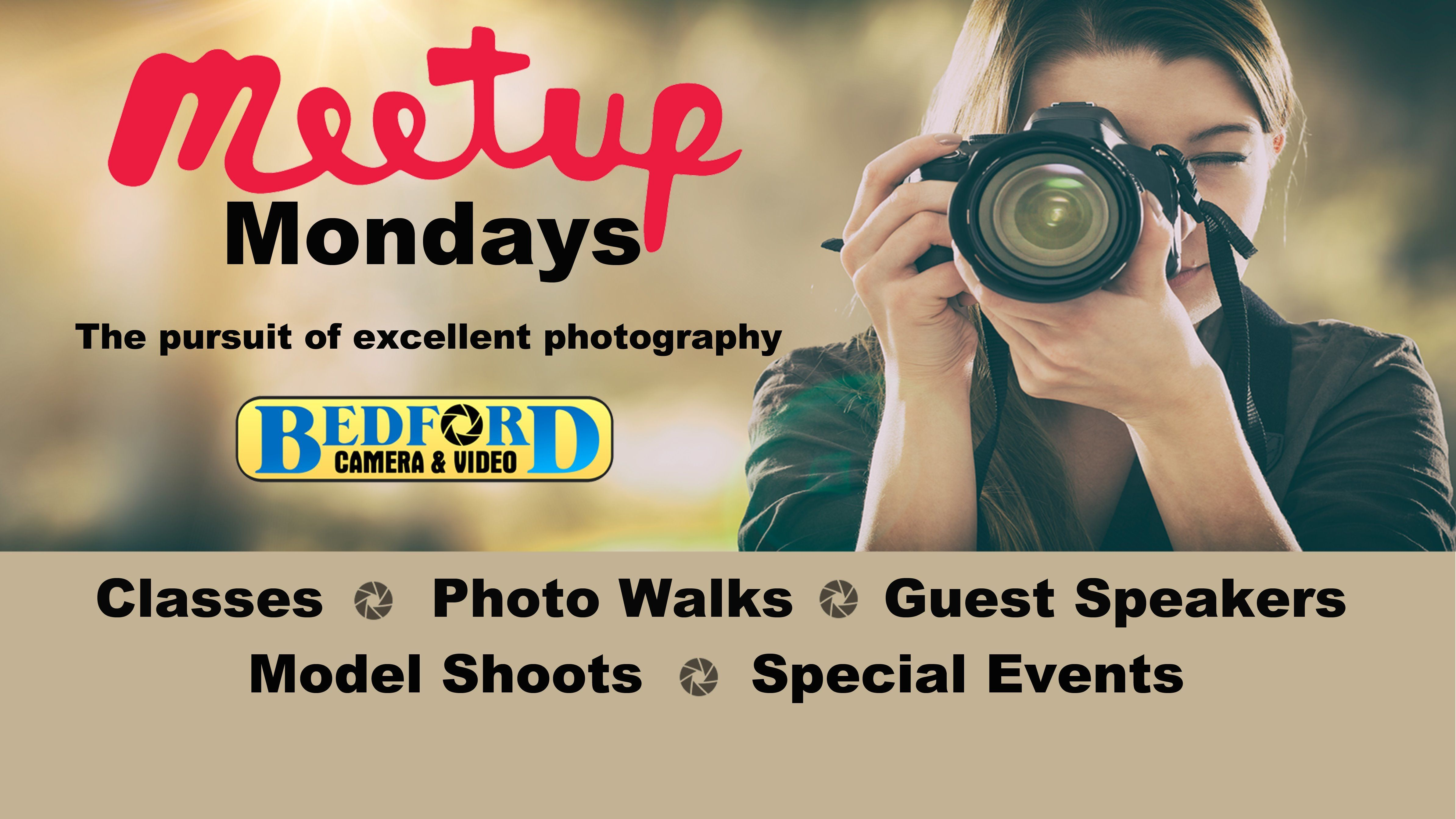 Bedford Camera's Meetup Monday Photography Fun