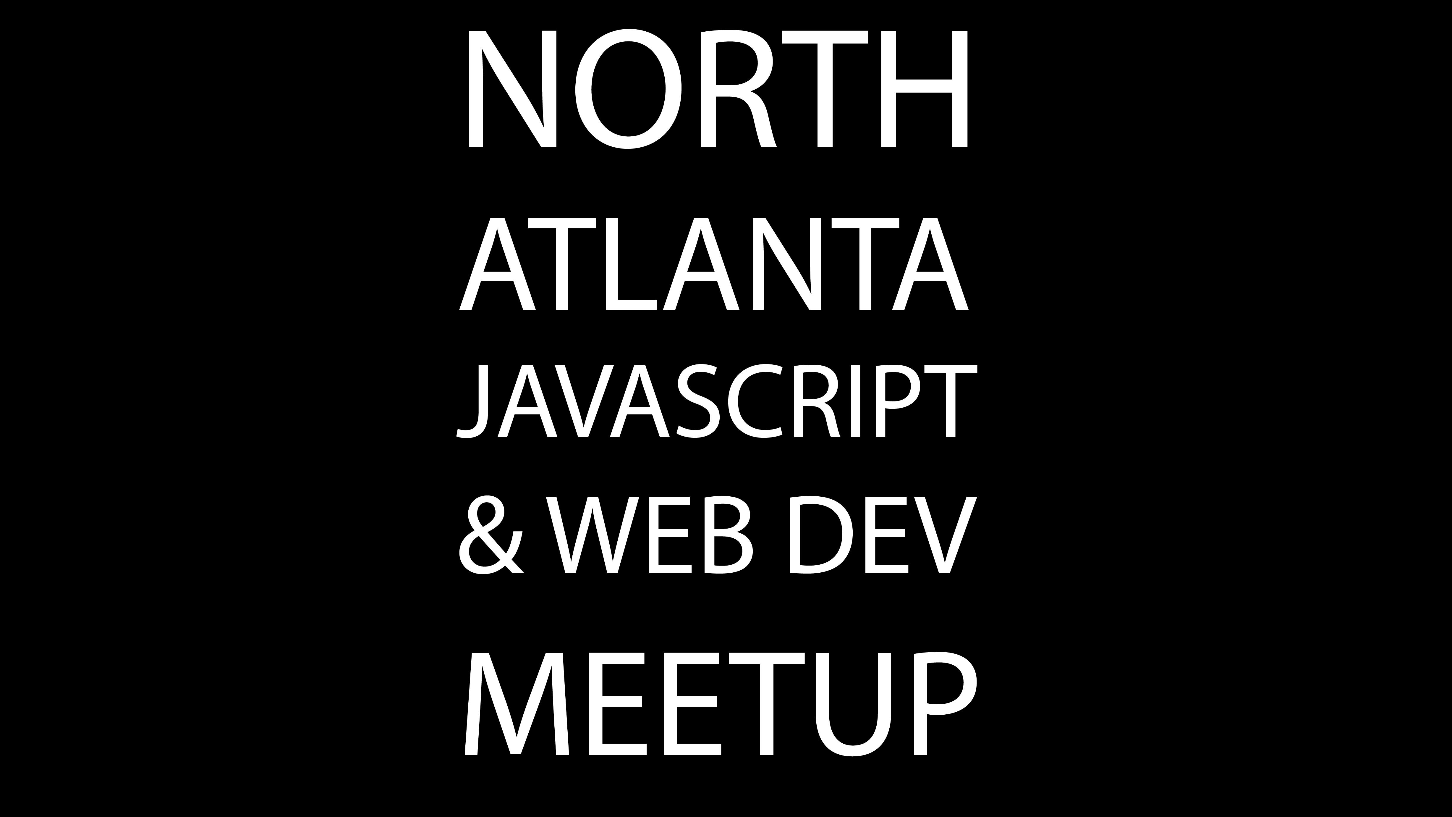 North Atlanta JavaScript and Web Dev