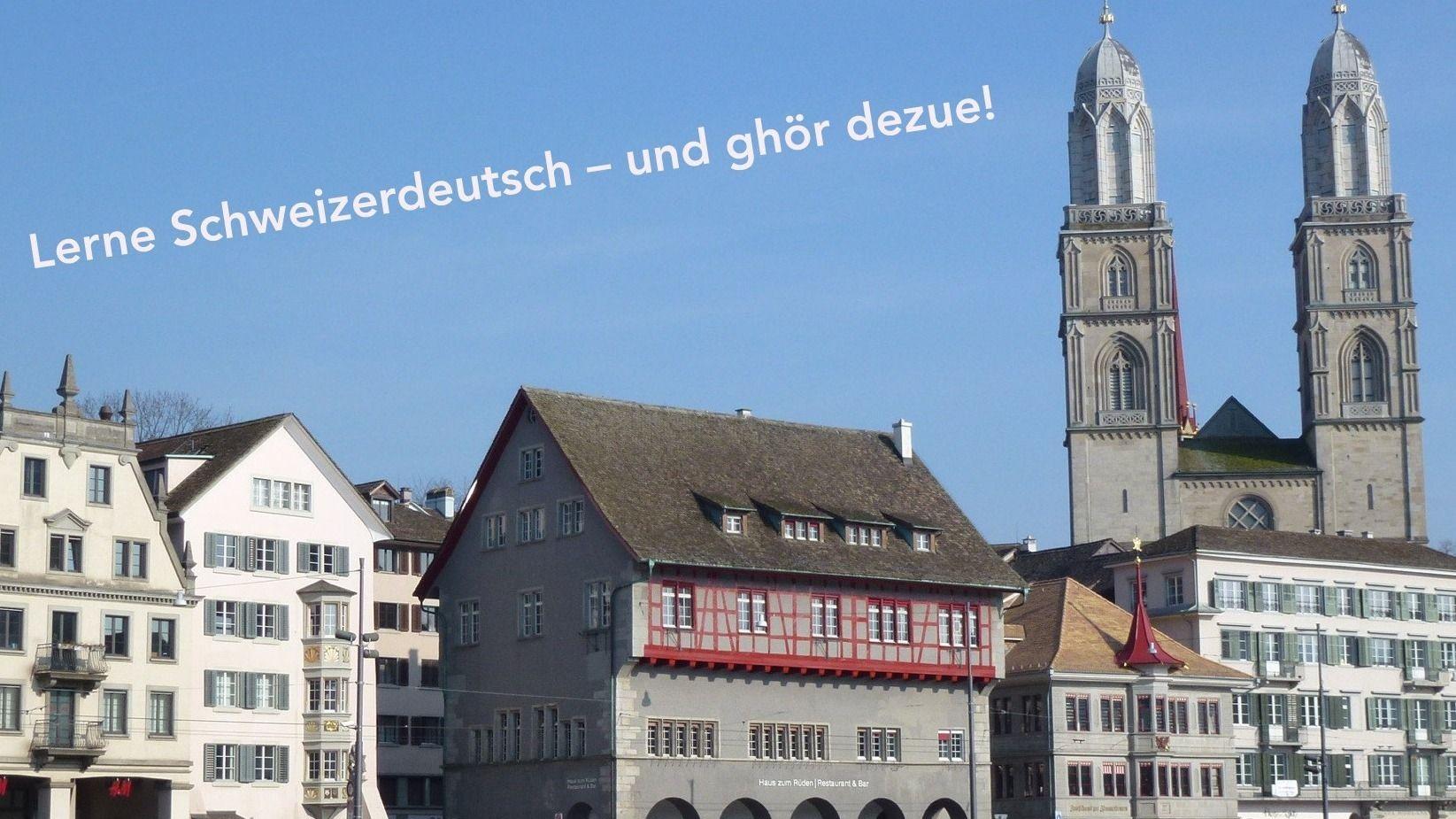 Swiss German, Zurich