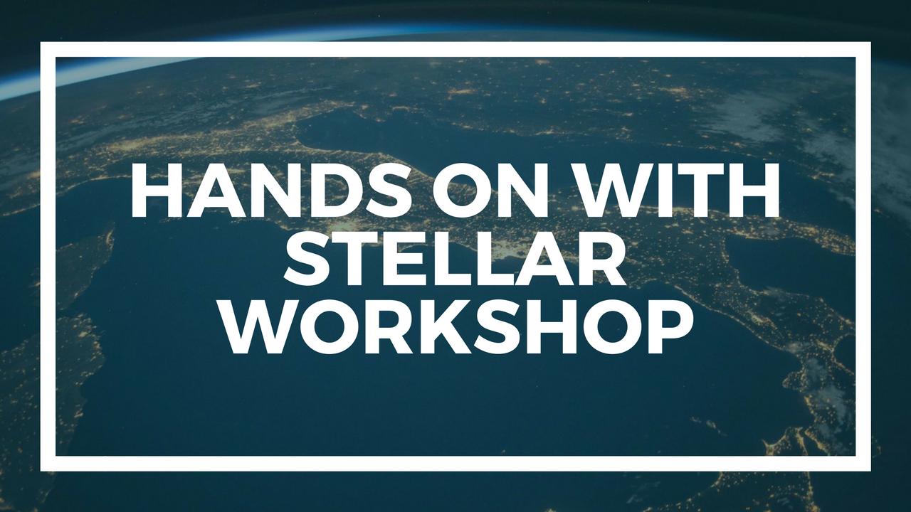 HandsOn with Stellar Workshop