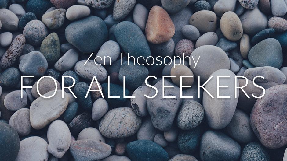 Zen Theosophy