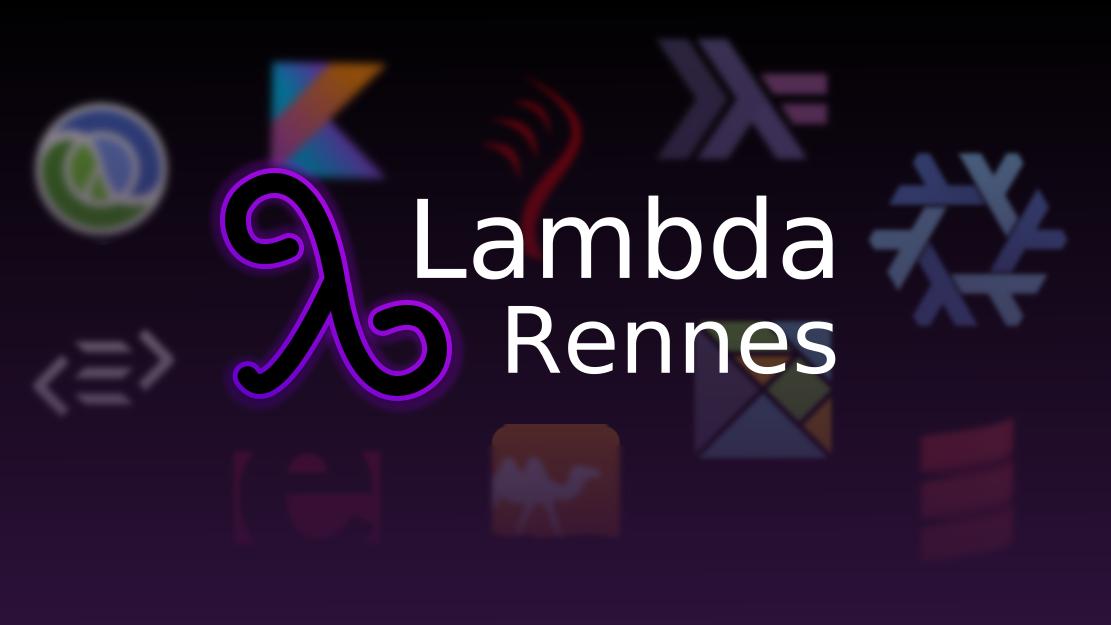 Meetup Lambda Rennes - Programmation fonctionnelle