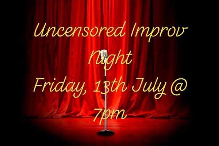 Uncensored Improv Night (& 5th Birthday)!