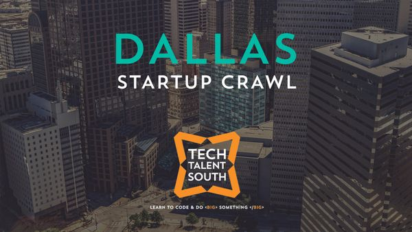 Dallas Startup Crawl Meetup