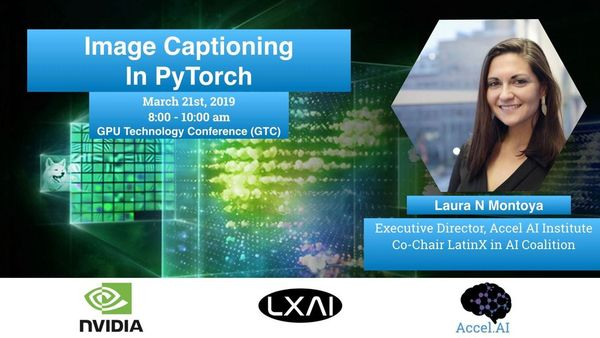 Intro to Image Captioning in PyTorch Workshop @ Nvidia GTC | Meetup