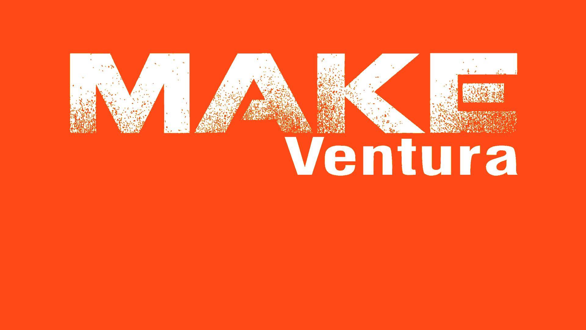 Ventura Area Makers/Builders/Hackers