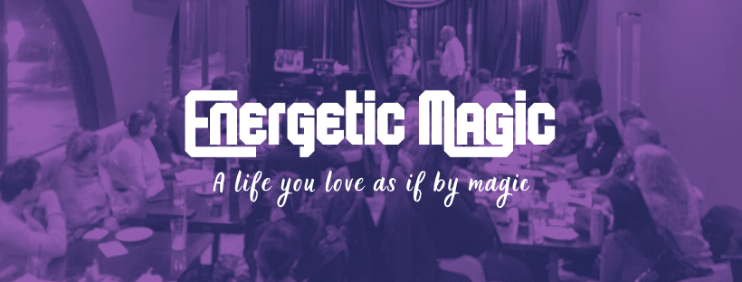 Energetic Magic