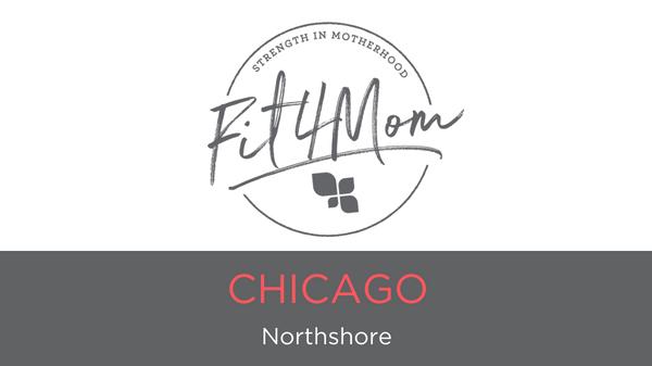 FIT4MOM Chicago- Northshore