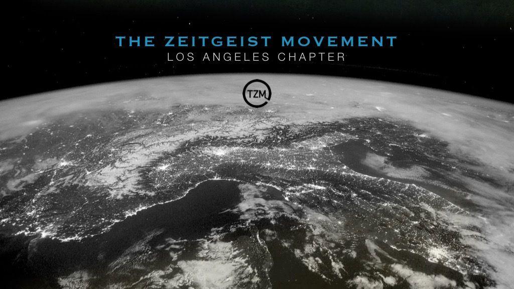 The Zeitgeist Movement Los Angeles