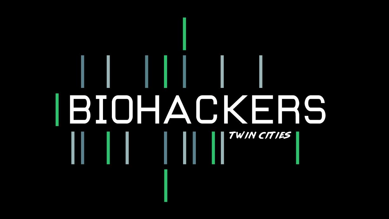 Biohackers Twin Cities