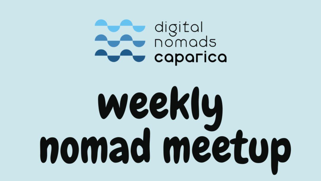 Weekly Nomad Meetup