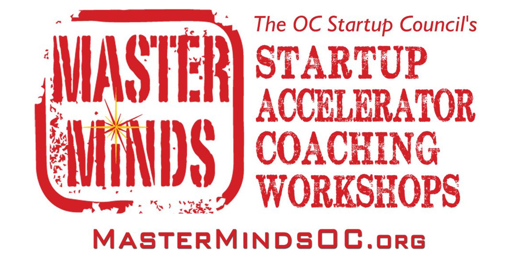 MasterMinds OC Entrepreneur Startup Accelerator OrangeCounty