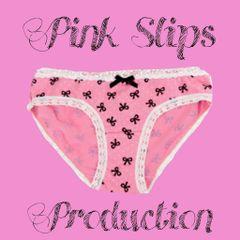 Pink Slips P.