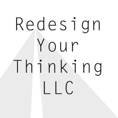 Redesign Your Thinking L.