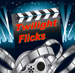 Twilight Flicks Outdoor C.