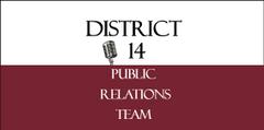 District 14 PR T.