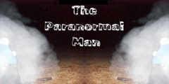 **The Paranormal Man O.