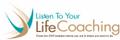 Listen To Your Life Coaching LLC