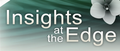 Insights at the Edge Podcast