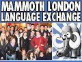 Mammoth London Language Exchange