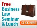 Free Business Law Seminars & Dinners