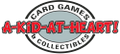 A Kid at Heart Card Games & Collectibles