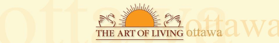 Art Of Living   Ottawa (Ottawa, ON) | Meetup